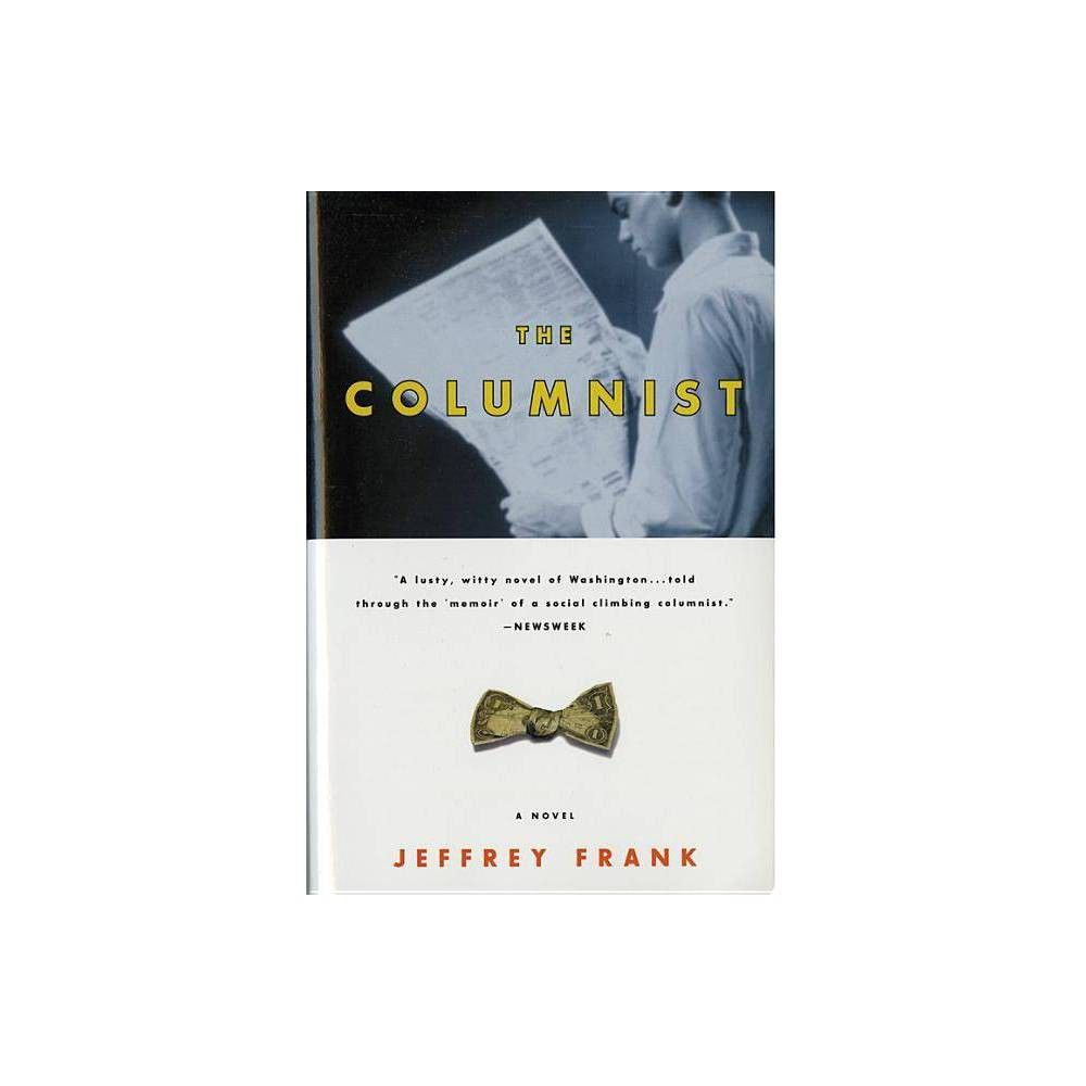 The Columnist - by Jeffrey Frank (Paperback)