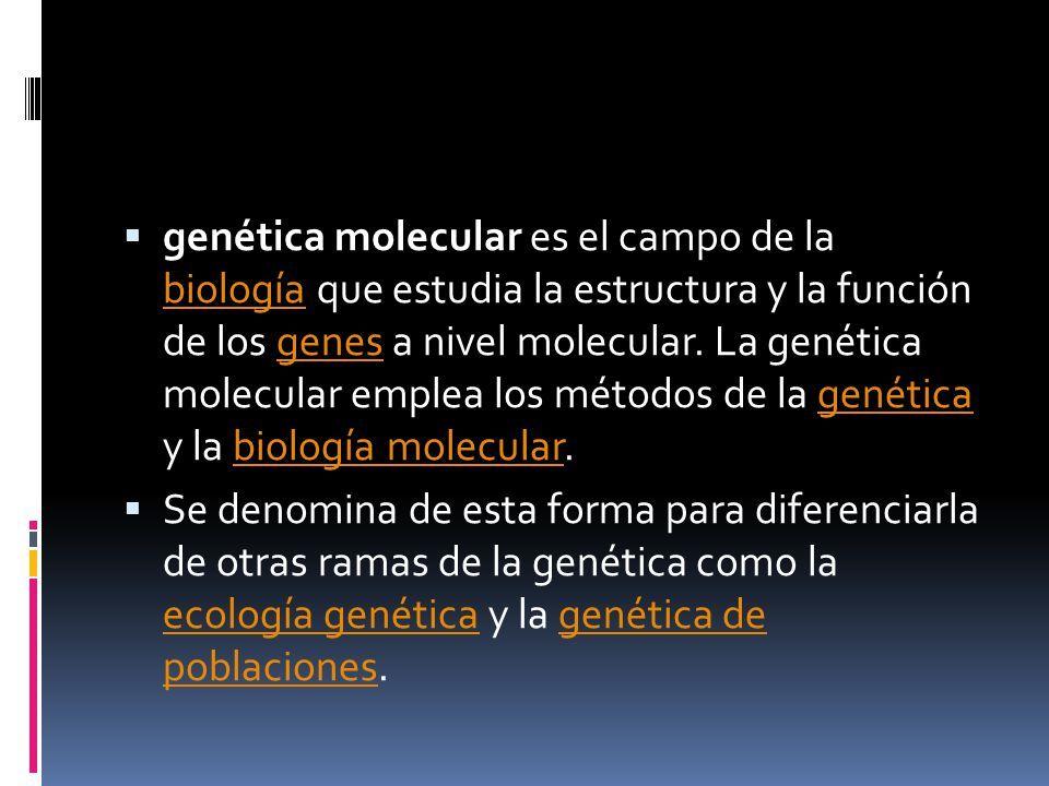 QUE ES GENETICA MOLECULAR PDF DOWNLOAD