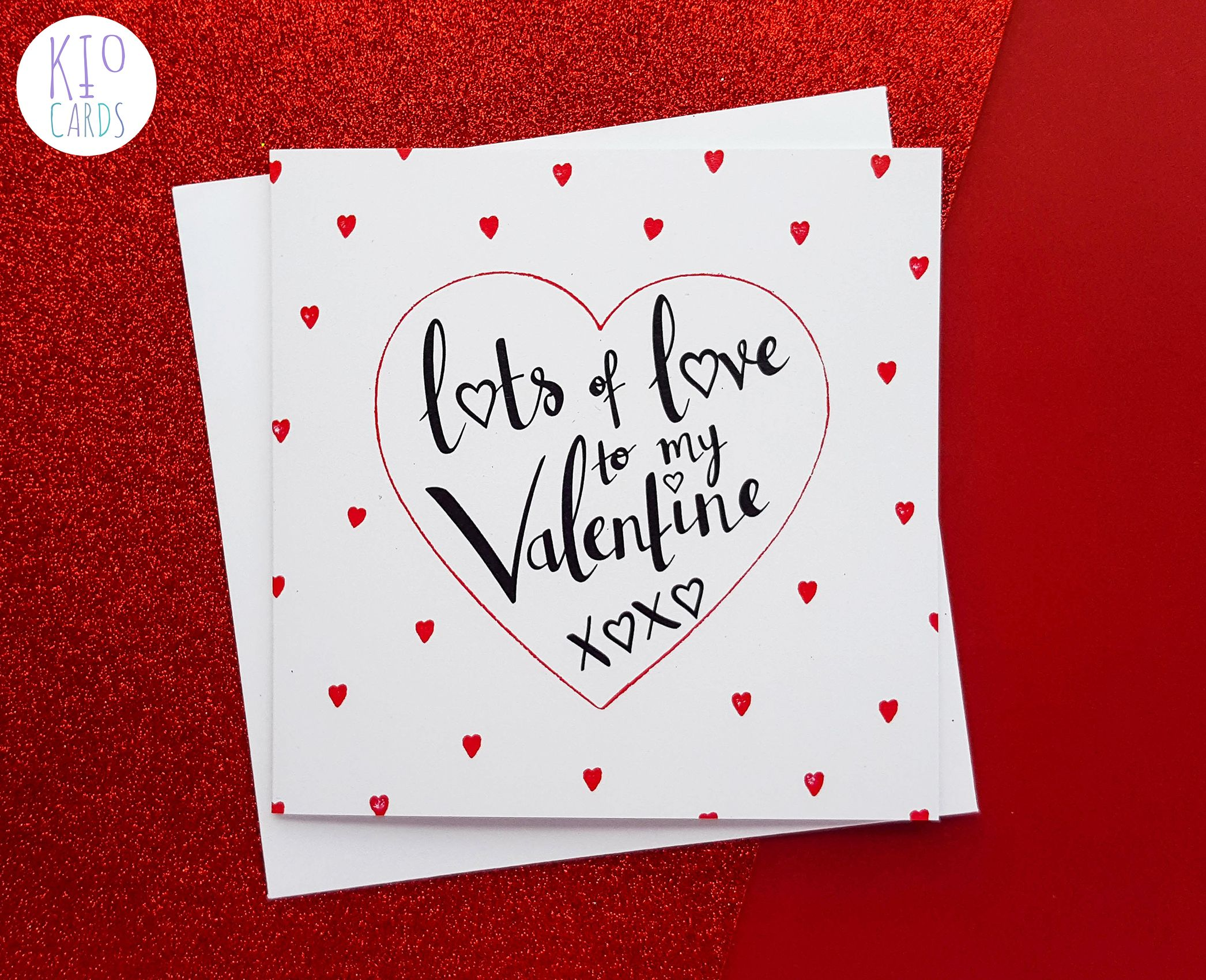 Lots Of Love Valentines Card Pinterest Cards