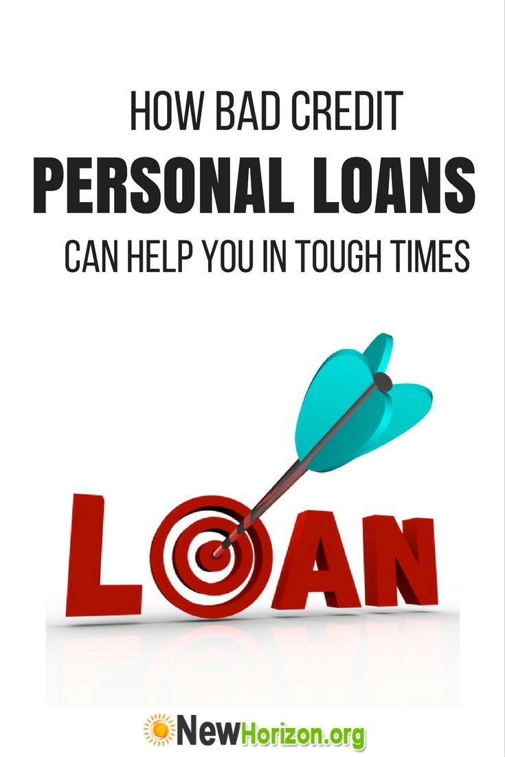 How Bad Credit Personal Loans Can Help You In Tough Times Bad Credit Personal Loans Personal Loans Bad Credit