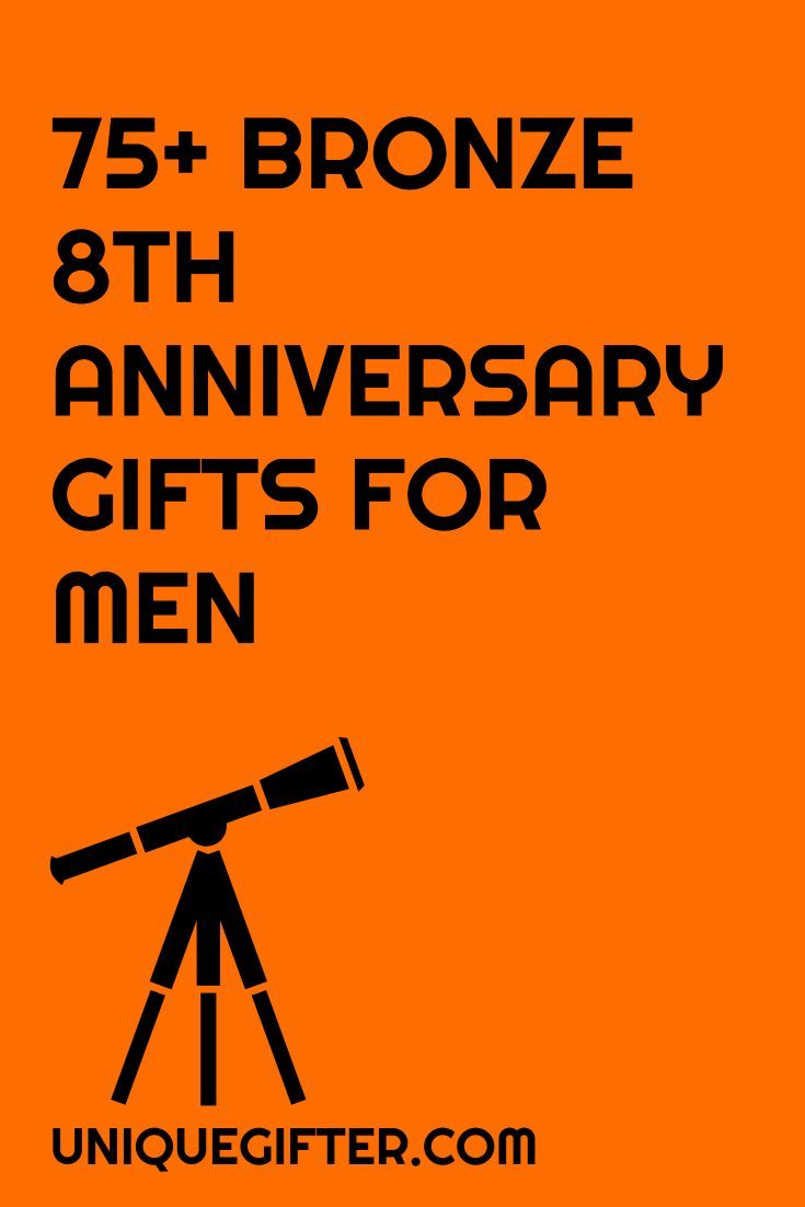 75+ Bronze 8th Anniversary Gift Ideas for Him | Men anniversary ...