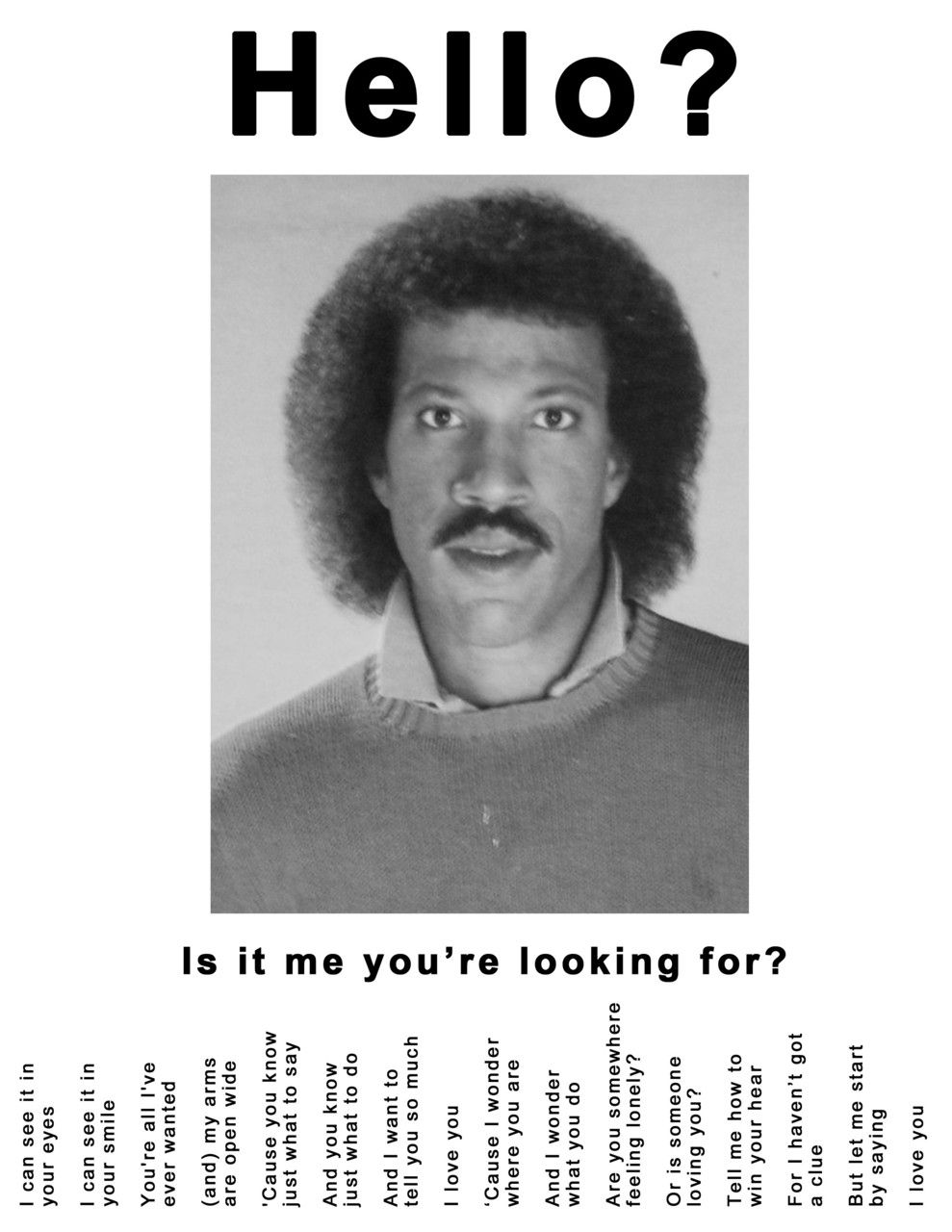 Lionel Richie Tear Off Ad - Hello? Is it me you're looking ...