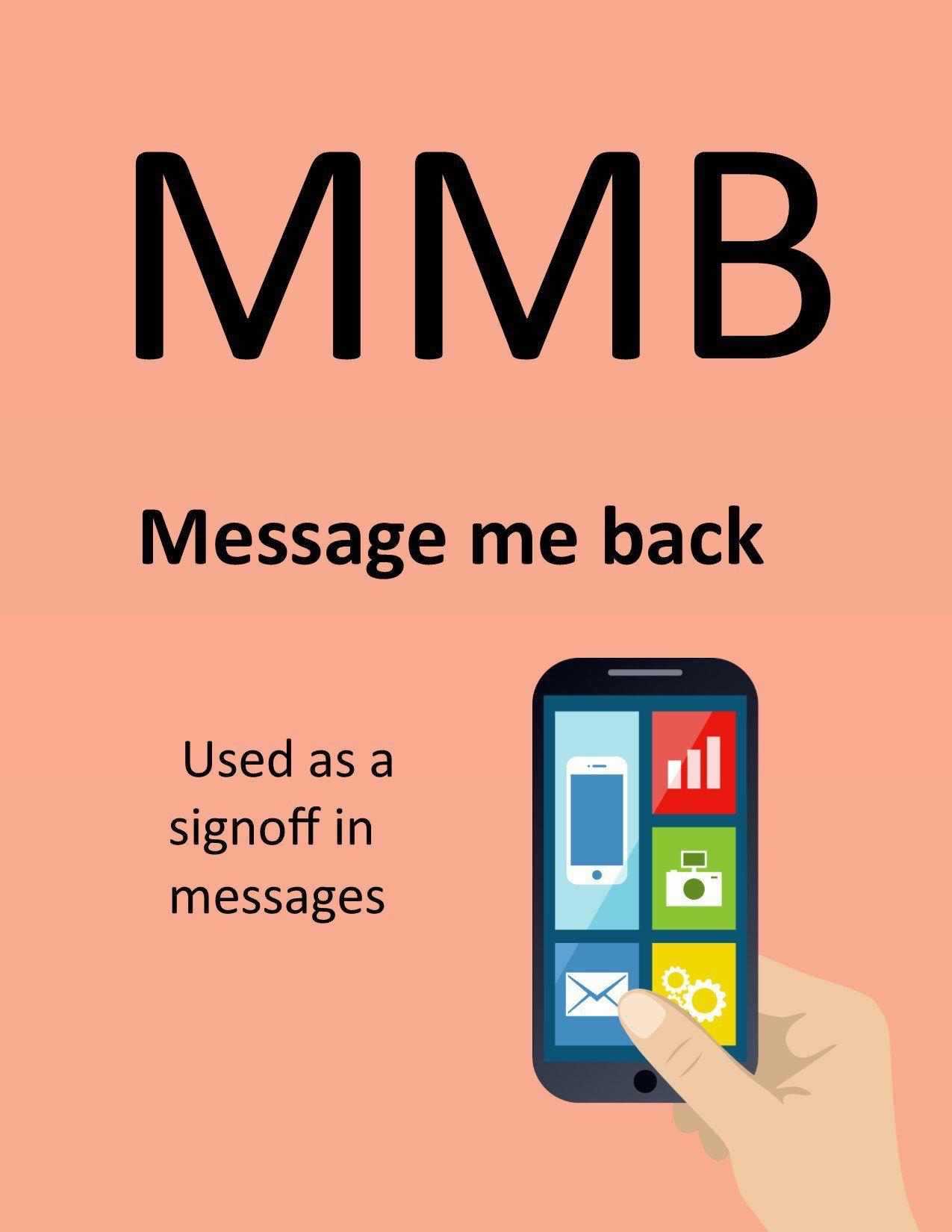 M.M.B. - Message Me Back