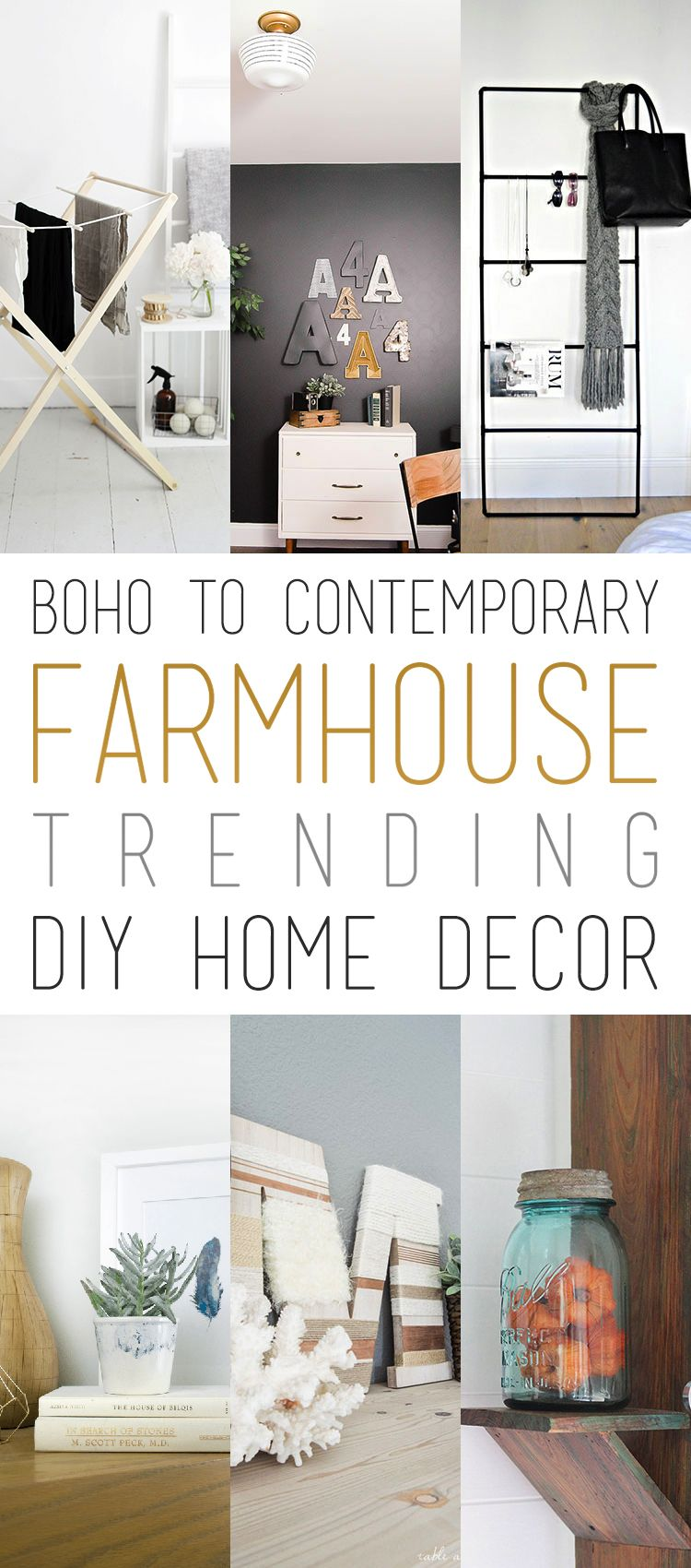 From BOHO To Contemporary Farmhouse...check Out These Trending DIY Home  Decor Projects...something For Every Home Decor Style. ENJOY!