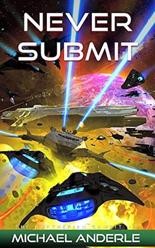 Never Submit The Kurtherian Gambit Book 15 Awesome Book Series Music Book Friends Travel