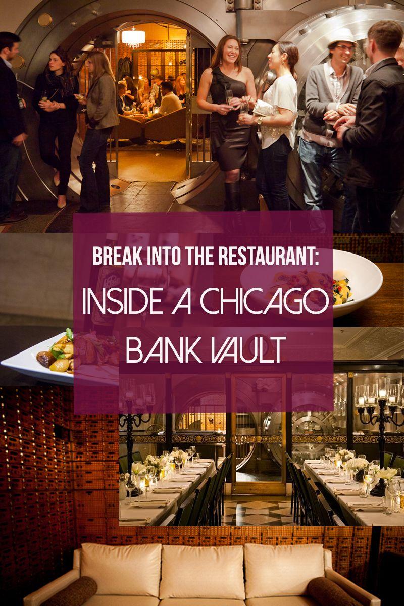 Break Into the Restaurant Inside a Chicago Bank Vault   Easy