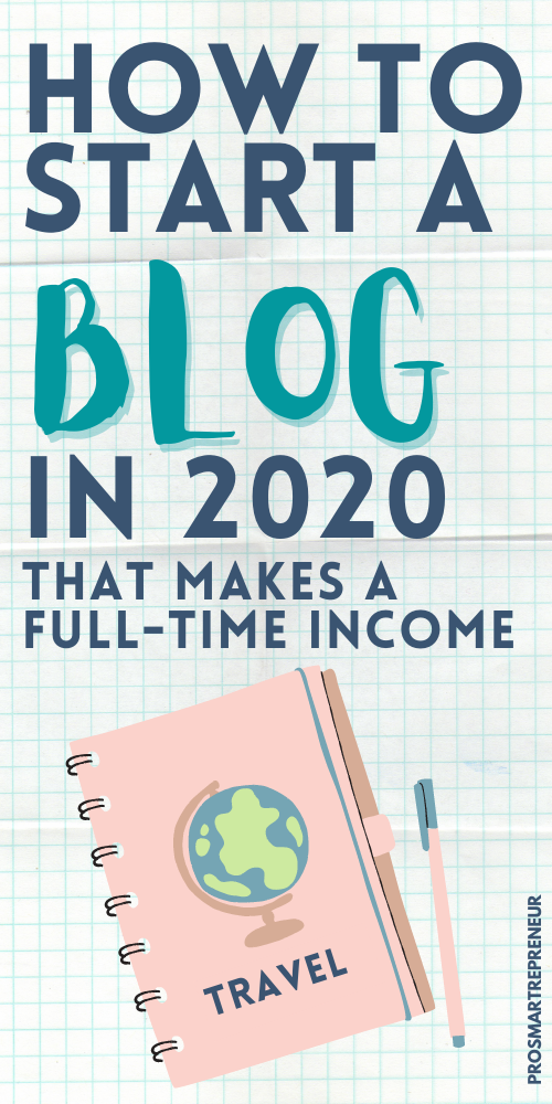 How to Start a Blog in 2020 (and Make Money): Easy