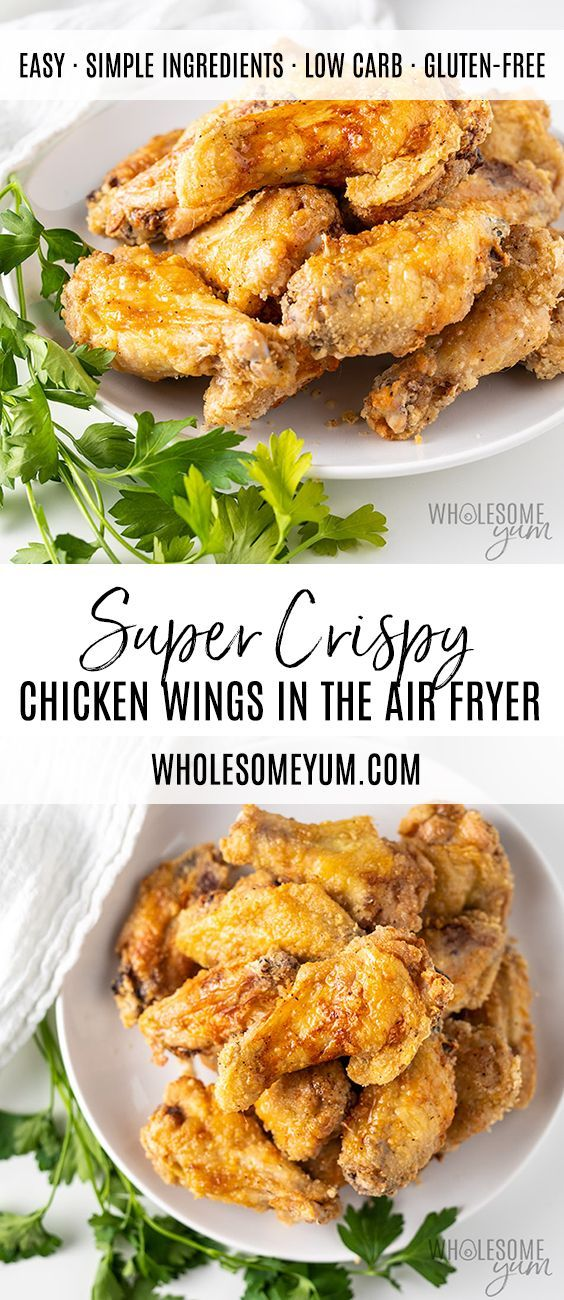 Crispy Air Fryer Chicken Wings Recipe - A step-by-step guide for how to cook chicken wings in an air fryer! Includes special method for extra CRISPY air fryer chicken wings, and how to make frozen air fryer wings. #wholesomeyum #chicken #chickenwings #airfryer #lowcarb #airfryerrecipes