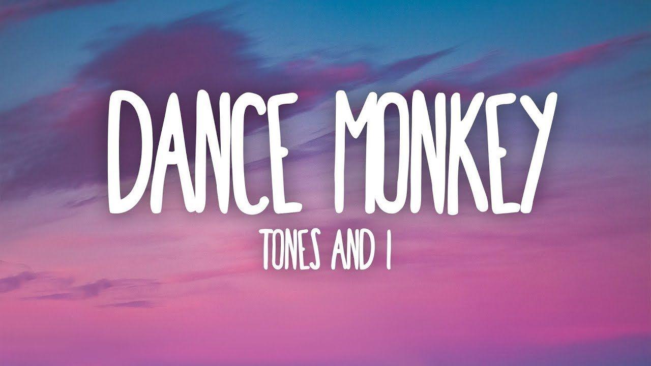 Tones And I Dance Monkey Lyrics Pop Music Convert Youtube Video To Mp3 Popmusic Pop 1386416 Views 18416 Likes Me Too Lyrics Dance Music Monkey Dance