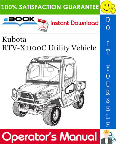 Kubota Rtv X1100c Utility Vehicle Operator S Manual In 2020 Utility Vehicles Kubota Operation And Maintenance