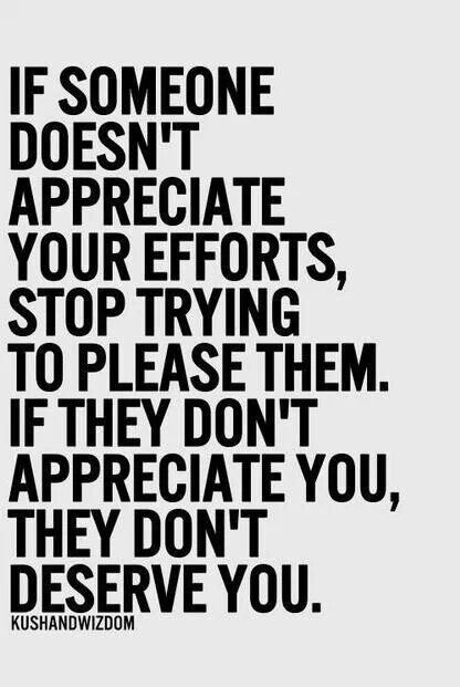 Quotes About Not Being Appreciated 5239 Loadtve