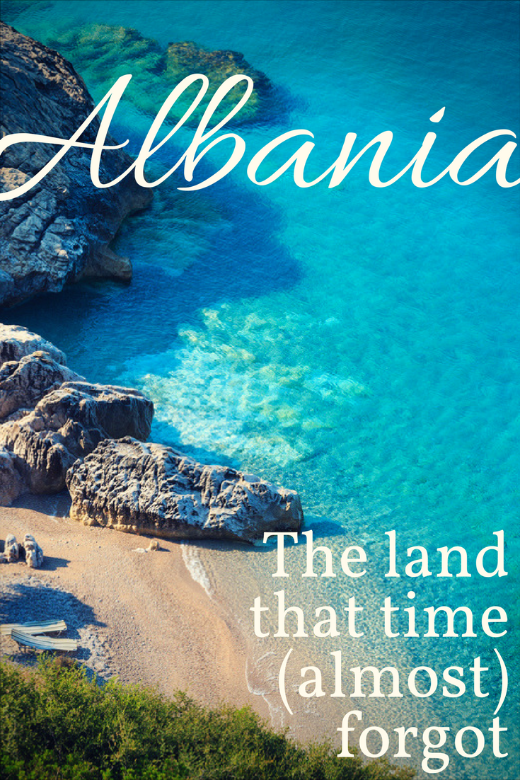 Albania was hidden from the world for 50 years – but this small and beautiful country is now revealing its magic