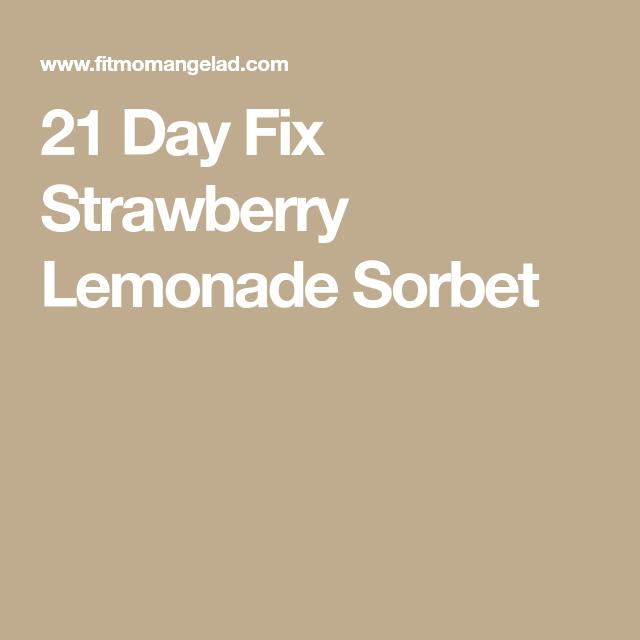 21 Day Fix Strawberry Lemonade Sorbet   Recipe ...