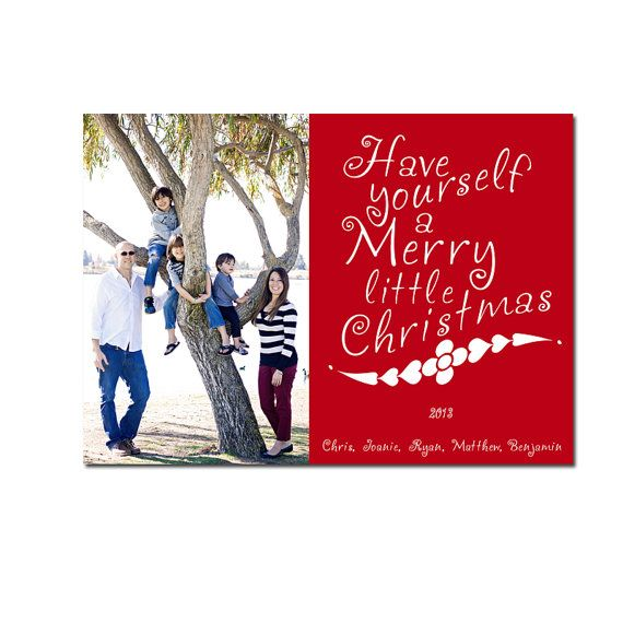 Have Yourself a Merry Little Christmas Photo Card $13 ...