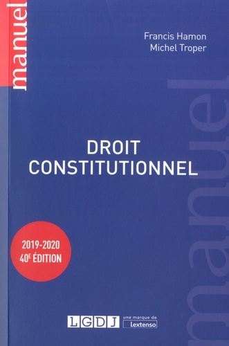 Droit Constitutionnel 40e Edition Francis Hamon Michel Troper Telechargement Etudiants En Droit Telecharger Gratuit