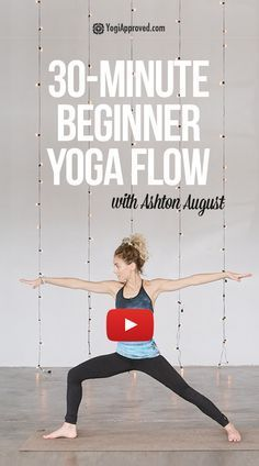 The Perfect 30-Minute Beginner Yoga Flow (FREE Cla
