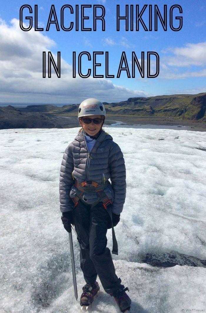Glacier hiking in Iceland with Arcanum Glacier Tours -- what to wear and what to expect on a glacier walk in Iceland.