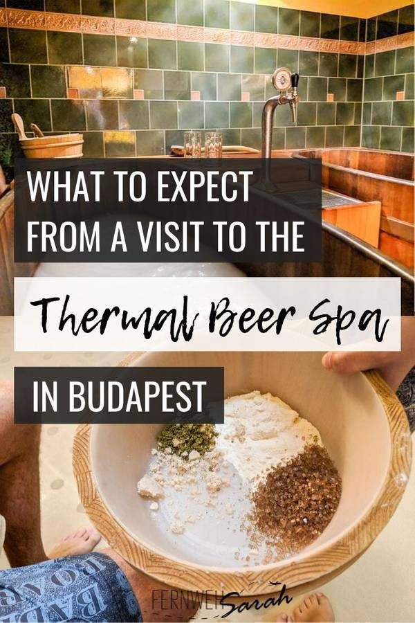 Thermal Beer Spa Budapest – How to make your boyfriend love spa time!