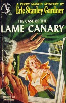 The Case of the Lame Canary (Perry Mason, Book 11) | Originally published in 1937 | This is a paperback Pocket Book edition.