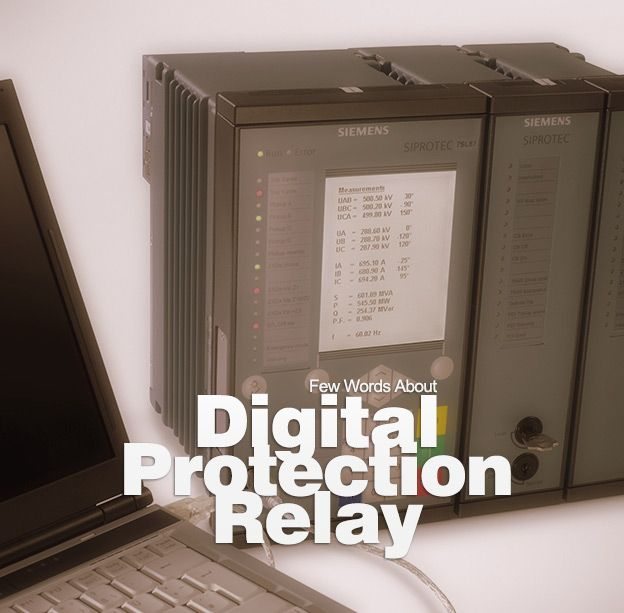 Few Words About Digital Protection Relay Eep Digital Protection Power Engineering Relay