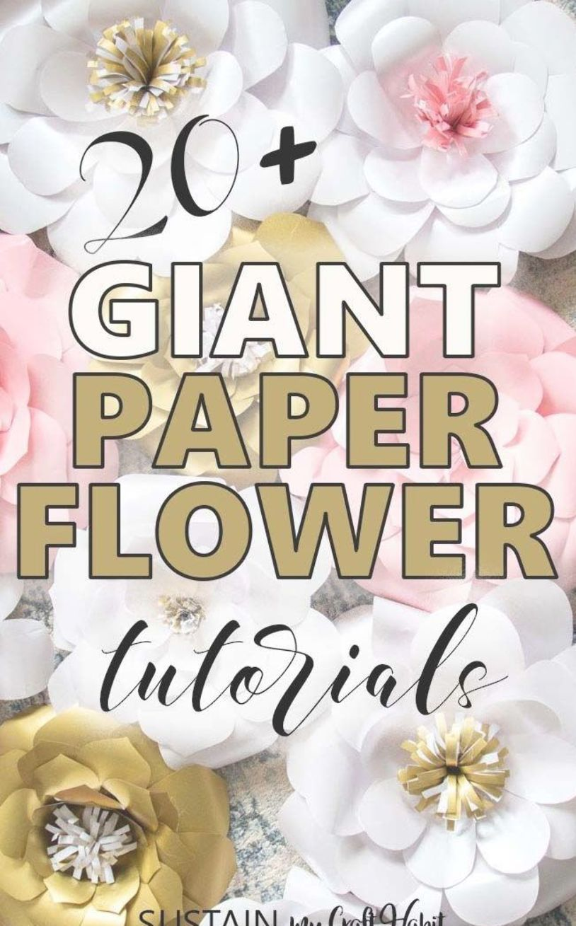 Over 20 easy giant DIY paper flowers to make for a backdrop, wedding, party or wall decor. Free step by step tutorials and templates for large flowers from cardstock, tissue paper, crepe paper and more. #paperflowers #sustainmycrafthabit #diy #cricut #backdrop #walldecor #flowercrafts #paperflowertutorial