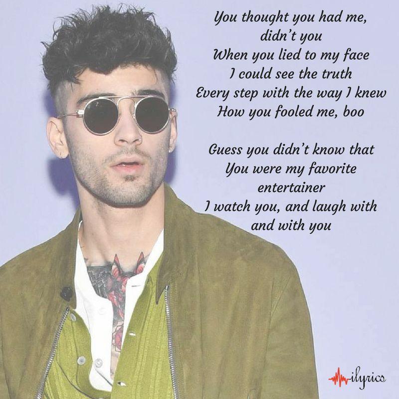 Entertainer Lyrics Zayn Malik In 2020 Zayn Lyrics Lyrics Zayn Malik Lyrics