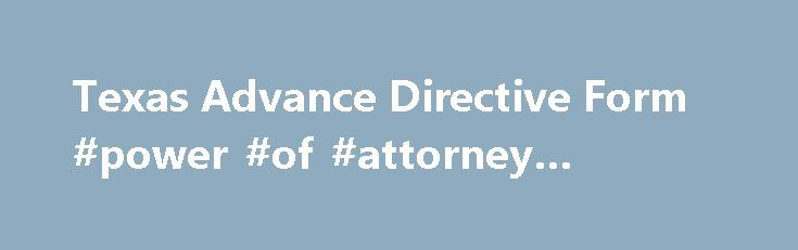 Texas Advance Directive Form Power Of Attorney Victoria Http