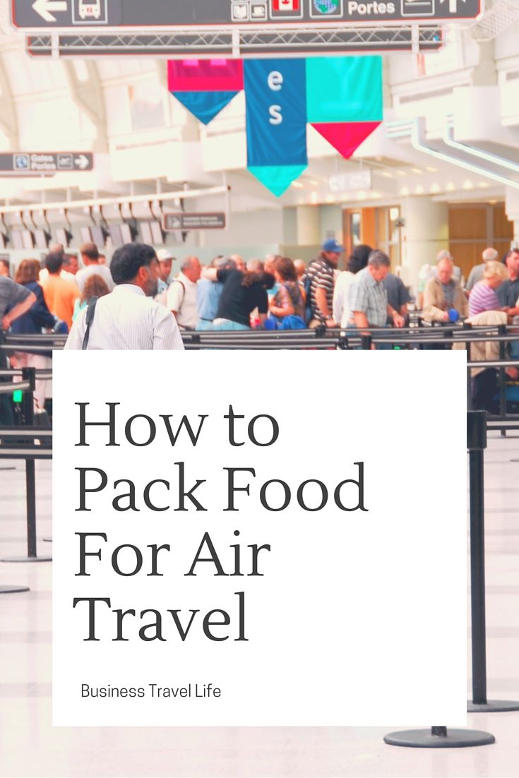 How To Pack Healthy Food Tsa Food Rules And Regulations Tsa Tips
