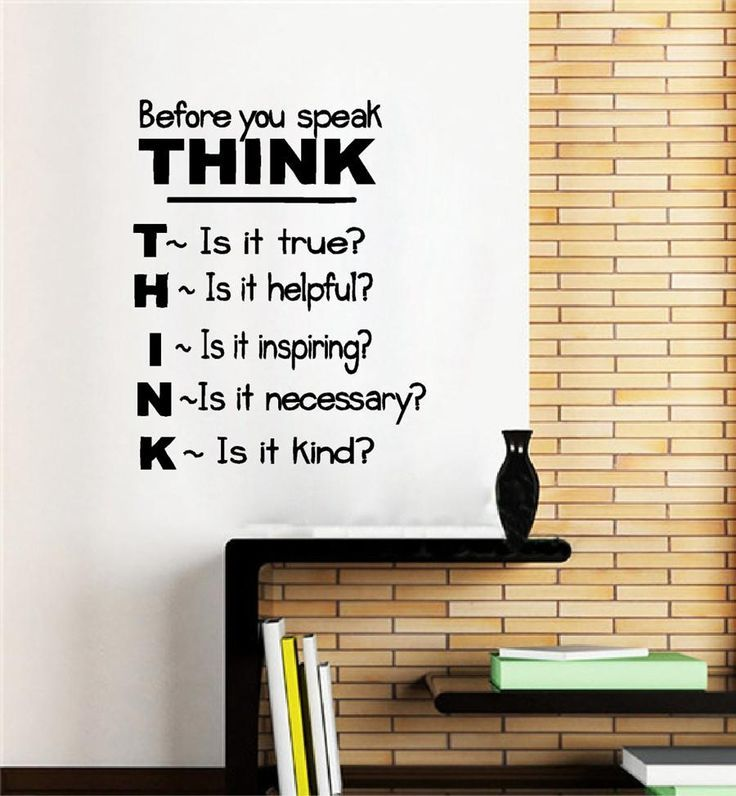 Before You Speak THINK - Removable Wall Decal