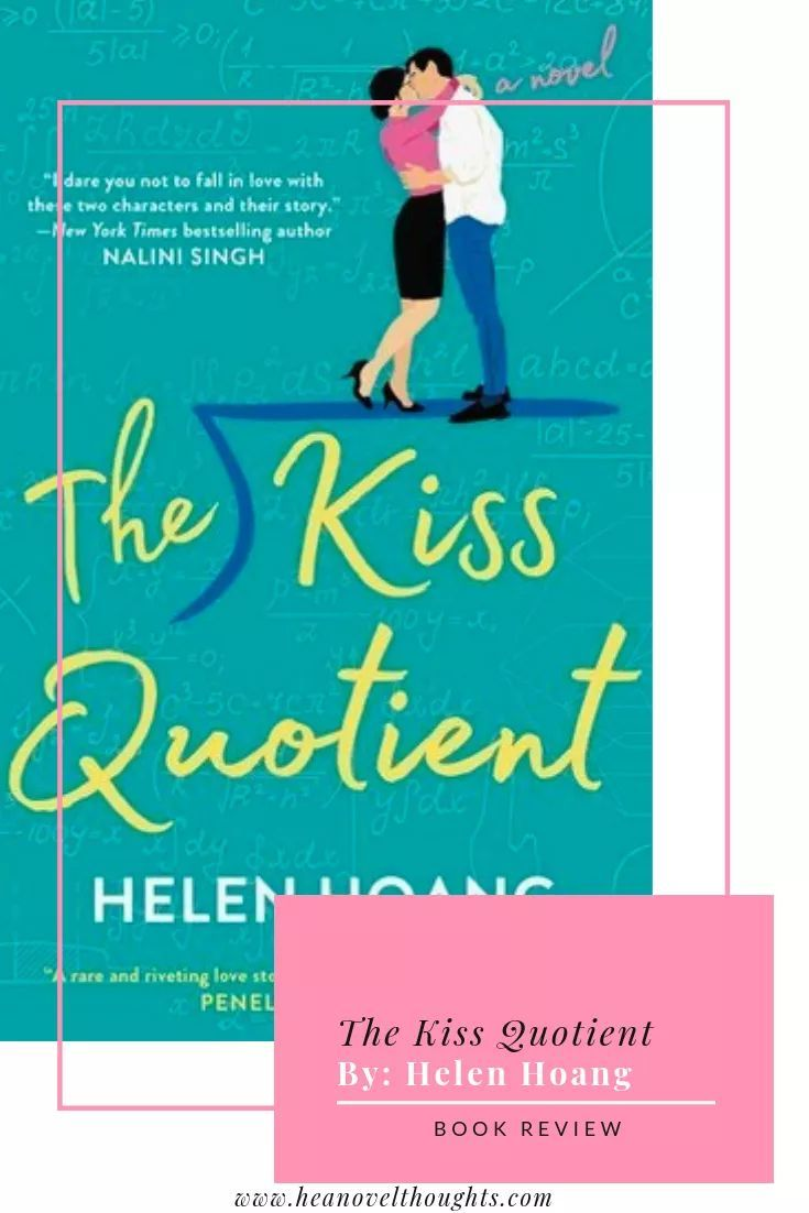 The Kiss Quotient by Helen Hoang Good romance books
