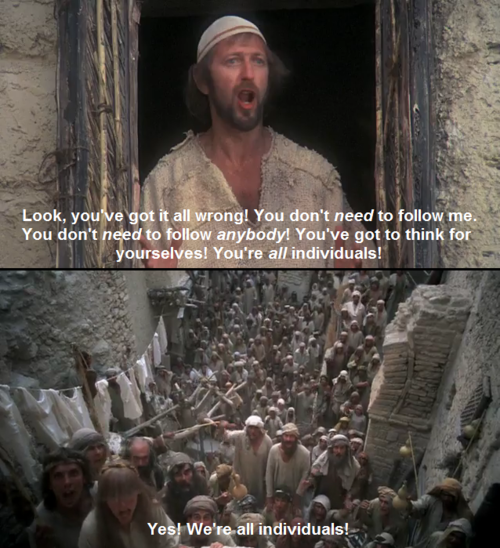 Monty Python's Life of Brian (1979) Yes! We're all
