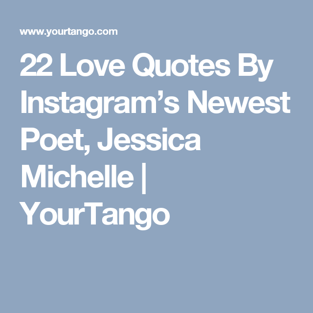 60 UBERRomantic Love Quotes By Instagram's Newest Poet Gorgeous Inspiration Love Quotes From Famous Poets