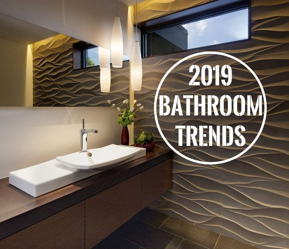 4 Bathroom Trends For 2019 Bathroom Renovation Advice