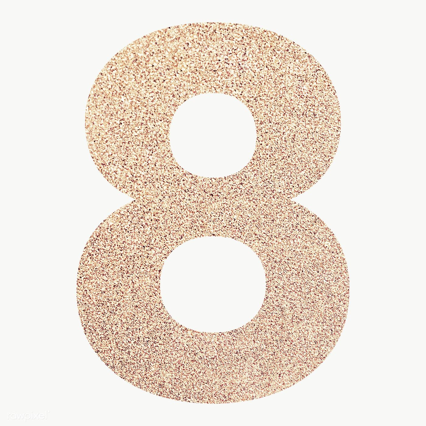 Glitter Number 8 Typography Transparent Png Free Image By Rawpixel Com Ningzk V Typography Glitter Numbers