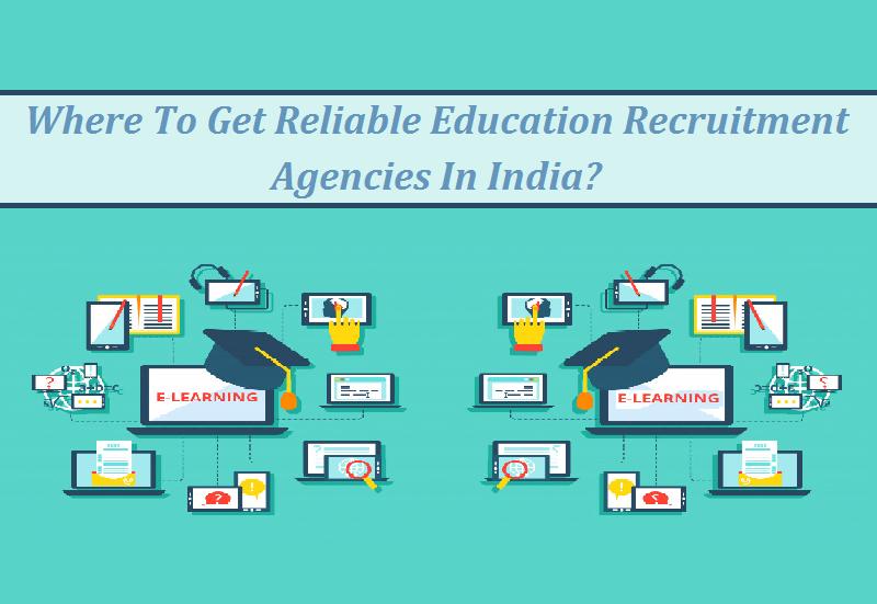 Education Recruitment Agencies India Mumbai Chennai Delhi