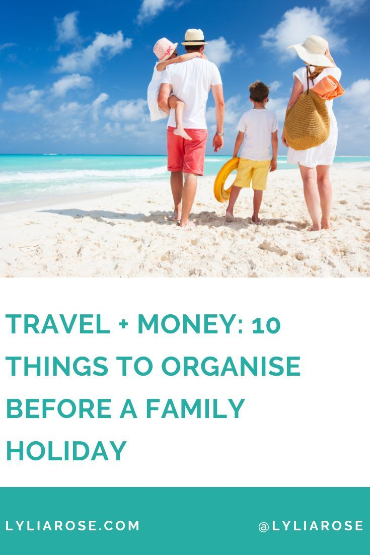 Travel + money: 10 things to organise before a family holiday #familytravel #tbloggers #travel #traveltips #travelbloggers #travelblogging #travelblog #travelwithkids #familytraveltips
