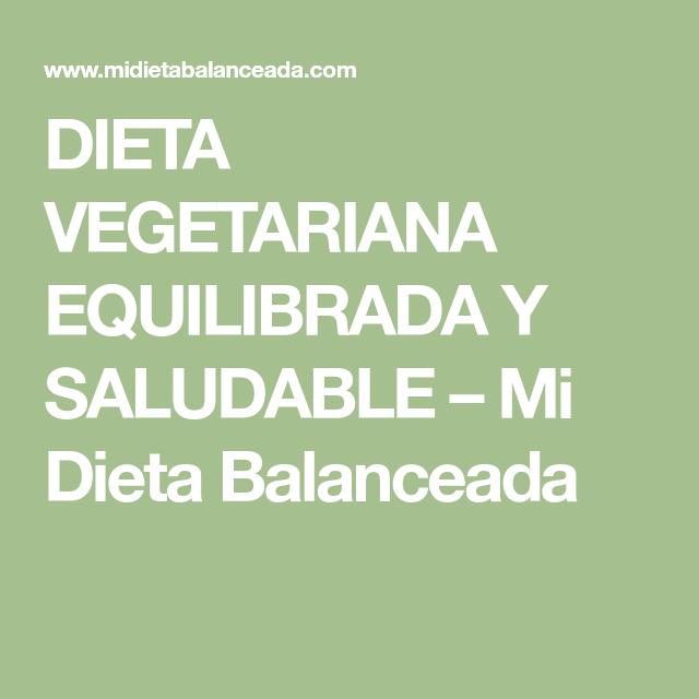 Dieta balanceada para un vegetariano