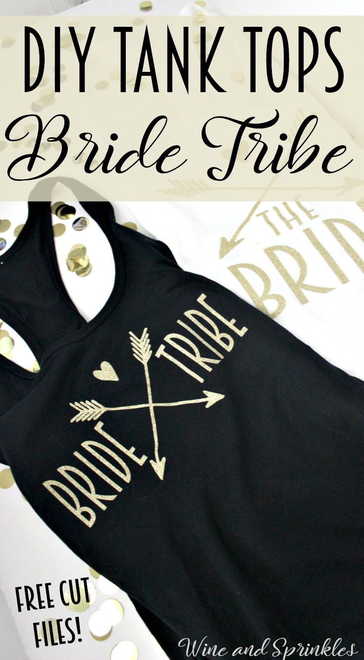 DIY Bride Tribe Iron On Tank Tops — Wine & Sprinkl
