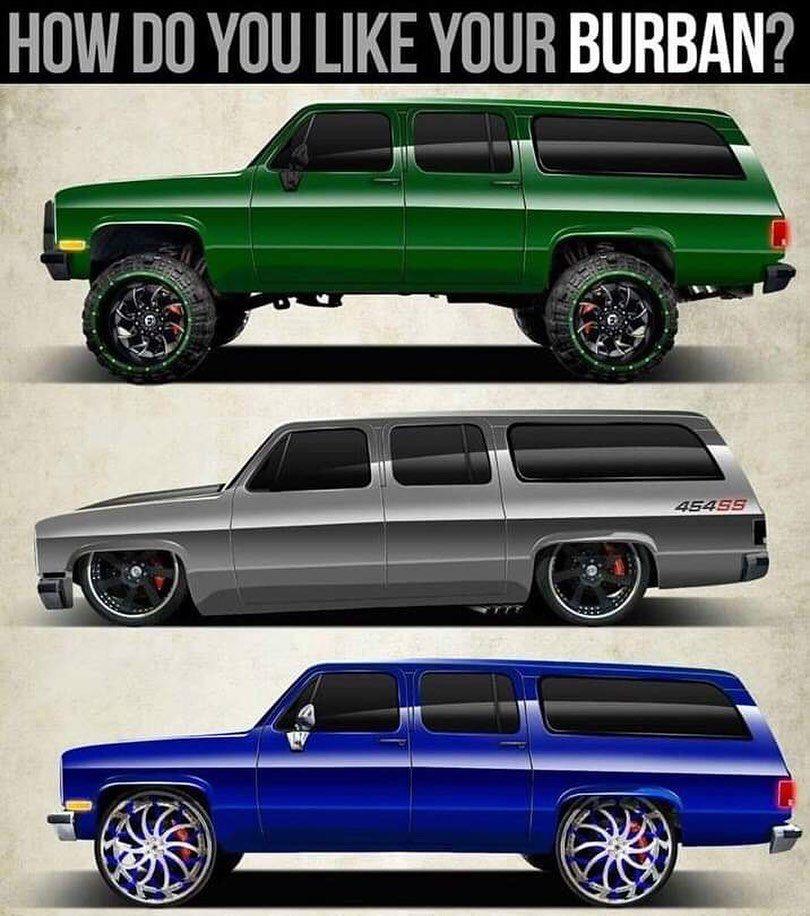 What S Your Style C10trucks C10 Burban Suburban C10trucks Chevy Chevrolet Classiccars Classictrucks Silverado Chevrolet Suburban Donk Cars Chevy