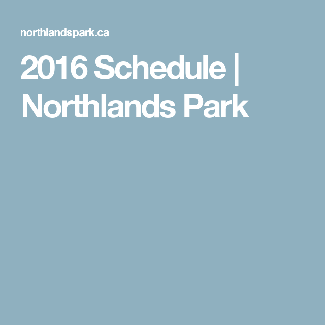 Northlands Park Racing Schedule