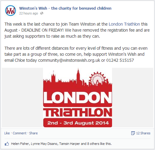 This week is the last chance to join Team Winston at the London Triathlon this August - DEADLINE ON FRIDAY! We have removed the registration fee and are just asking supporters to raise as much as they can.  There are lots of different distances for every level of fitness and you can even take part as a group of three, so come on, help support Winston's Wish and email Chloe today community@winstonswish.org.uk or 01242 515157