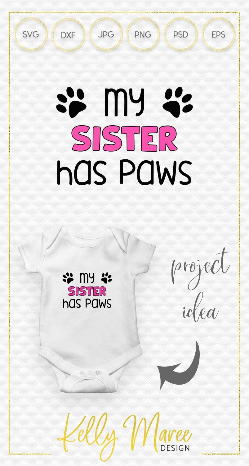 My Sister Has Paws SVG File Dog SVG (150169) SVGs