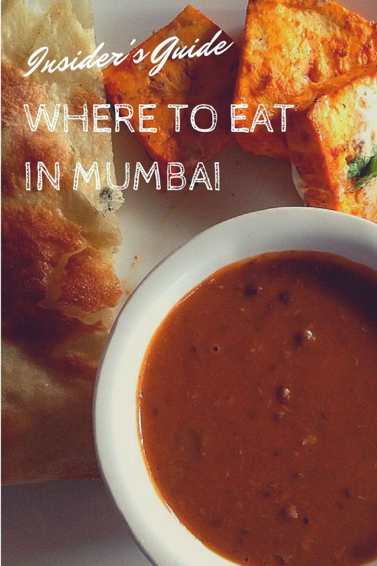 Insider's Guide: Where to Eat in Mumbai