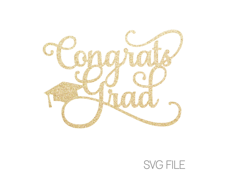 Congrats Grad SVG Cake Topper SVG Graduation Iron On