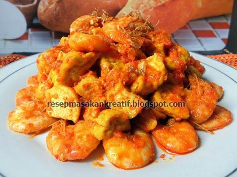 Resep Sambal Goreng Tahu Campur Udang Resep Masakan Pedas Resep Masakan Indonesia Resep Masakan