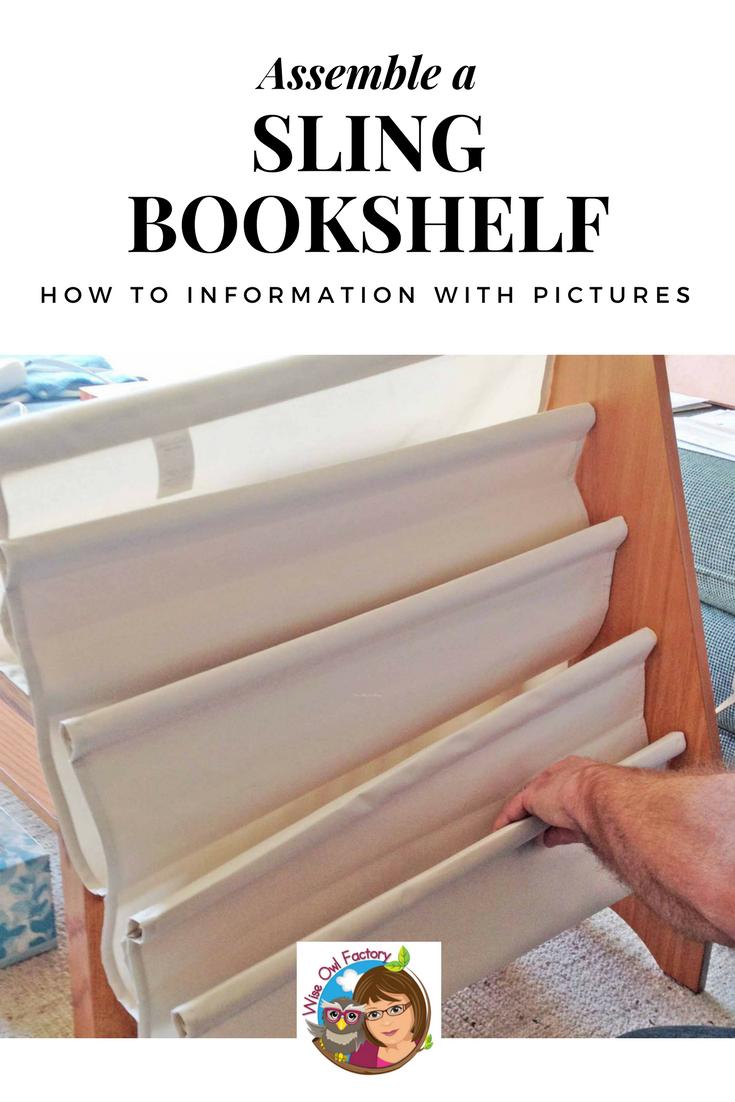 online retailer 77725 0d408 How to Assemble a Sling Bookshelf for Kids   DIY for Kids ...
