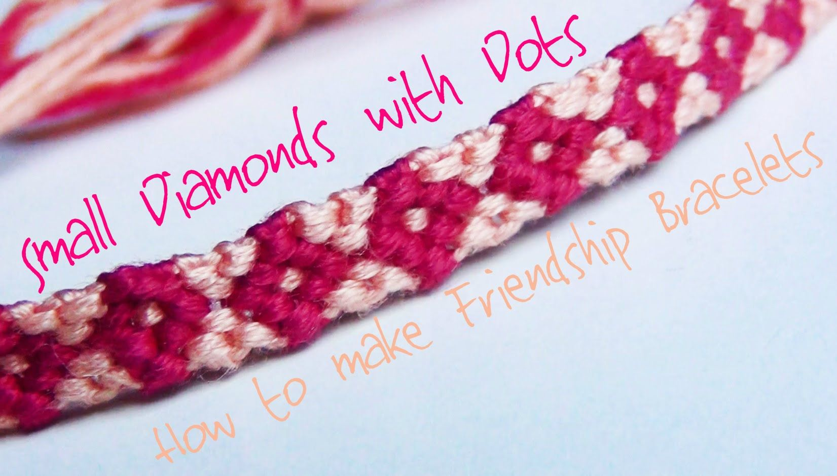 602c45df4d4d7 How to Make Friendship Bracelets ♥ Small Diamonds with Dots ...