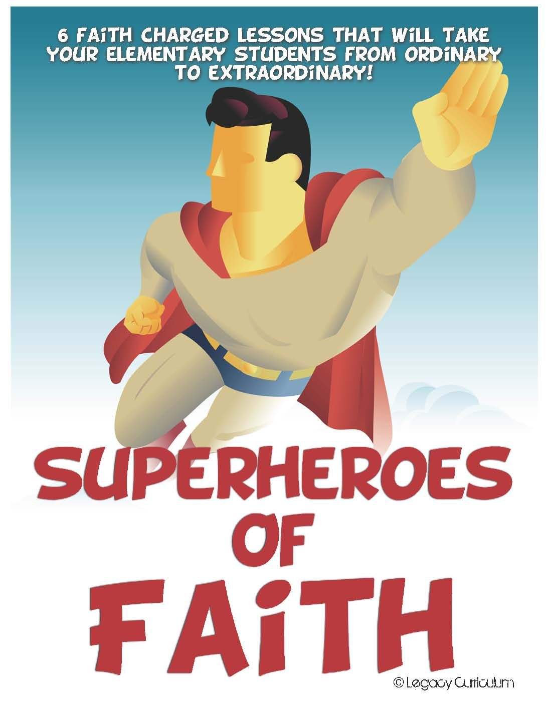 Superheroes Of Faith 6 Week Curriculum Includes Continuing
