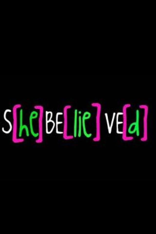 S he be lie ve d quotes