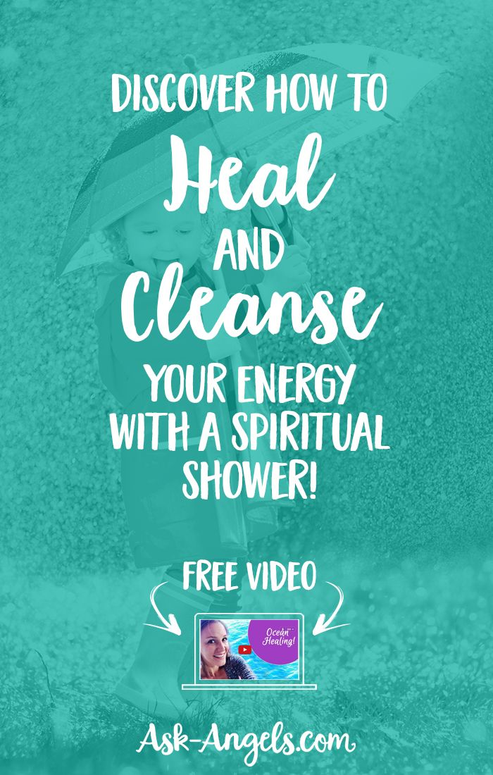 Superieur Discover How To Heal And Cleanse Your Energy With A Spiritual Shower!